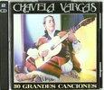 VARGAS, CHAVELA - 30 GRANDES CANCIONES (Compact Disc)