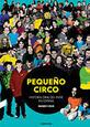 VARIOUS ARTISTS - PEQUEÑO CIRCO: HISTORIA ORAL DEL INDIE EN ESPAÑA (Libro - Book - Livre)