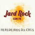 HEREDEIROS DA CRUS - JARD ROCK CON FE (Compact Disc)