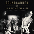 SOUNDGARDEN - IN & OUT OF THE CAGE (Disco Vinilo LP)