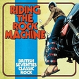 VARIOUS ARTISTS - RIDING THE ROCK MACHINE (Compact Disc)