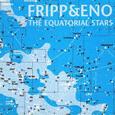FRIPP, ROBERT - EQUATORIAL STARS