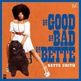 SMITH, BETTE - GOOD, THE BAD AND THE BETTE (Disco Vinilo LP)