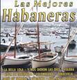 Artistes Variétés - MEJORES HABANERAS 1 (Compact Disc)
