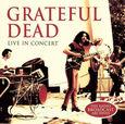 GRATEFUL DEAD - LIVE IN CONCERT (Compact Disc)