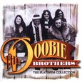 DOOBIE BROTHERS - PLATINUM COLLECTION (Compact Disc)