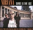 NIRVANA - ROME AS YOU ARE - LIVE AT CASTLE THEATRE, 1991 (Disco Vinilo LP)