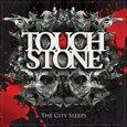 TOUCHSTONE - CITY SLEEPS (Compact Disc)
