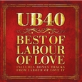 UB 40 - BEST OF LABOUR OF + DVD (Compact Disc)