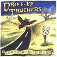 DRIVE BY TRUCKERS - SOUTHERN ROCK OPERA       (Compact Disc)