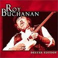 BUCHANAN, ROY - DELUXE EDITION (Compact Disc)