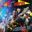 LIL'ED AND THE BLUES IMPERIALS - WHAT YOU SEE IS WHAT YOU. (Compact Disc)