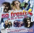 VARIOUS ARTISTS - SO FRESH: THE HITS OF.. (Compact Disc)