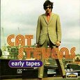 STEVENS, CAT - EARLY TAPES -14 TR.- (Compact Disc)