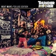 THUNDERMOTHER - HEAT WAVE -DELUXE- (Compact Disc)