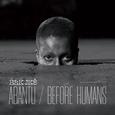 BLK JKS - ABANTU / BEFORE HUMANS (Compact Disc)