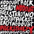 NO DOUBT - ROCK STEADY (Compact Disc)