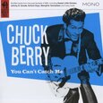 BERRY, CHUCK - YOU CAN'T CATCH ME (Compact Disc)