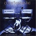 WHITESNAKE - STARKERS IN TOKYO (Compact Disc)