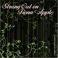 APPLE, FIONA.=TRIBUTE= - STRUNG OUT ON (Compact Disc)
