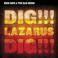 CAVE, NICK - DIG LAZARUS DIG -CD+DVD- (Compact Disc)