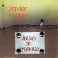 KRAHE, JAVIER - VERSOS DE TORNILLO (Compact Disc)