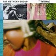 METHENY, PAT - STILL LIFE TALKING =REISS