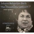 MILA, LEONORA - JOHAN SEBASTIAN BACH AND HIROSHIMA CONCERT (Compact Disc)