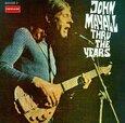 MAYALL, JOHN - THRU THE YEARS (Compact Disc)