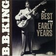 KING, B.B. - BEST OF THE EARLY YEARS (Compact Disc)