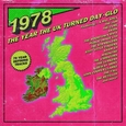 VARIOUS ARTISTS - 1978 - THE YEAR THE UK.. (Compact Disc)