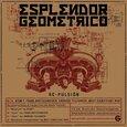 ESPLENDOR GEOMETRICO - RE-PULSION -10