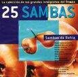 VARIOUS ARTISTS - 25 SAMBAS: SAMBAS DE BAHI (Compact Disc)