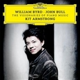 ARMSTRONG, KIT - WILLIAM BYRD & JOHN BULL (Compact Disc)