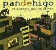 PAN DE HIGO - ENEMIGOS DEL SILENCIO (Compact Disc)