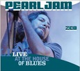 PEARL JAM - LIVE AT THE HOUSE OF BLUES 2003 -DIGI- (Compact Disc)