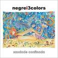NEGRE I 3COLORS - SAUDADE CONFINADA (Disco Vinilo LP)