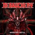 DEBAUCHERY - MONSTER METAL -HQ- (Disco Vinilo LP)