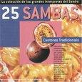 VARIOUS ARTISTS - 25 SAMBAS: CANTORES TRA.. (Compact Disc)