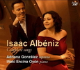 GONZALEZ, ADRIANA - ALBENIZ COMPLETE SONGS (Compact Disc)
