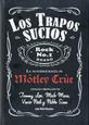 MOTLEY CRUE - TRAPOS SUCIOS - AUTOBIOGRAPHY (Libro - Book - Livre)