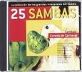 VARIOUS ARTISTS - 25 SAMBAS: ENREDO DE... (Compact Disc)