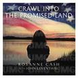 CASH, ROSANNE - CRAWL INTO THE PROMISED LAND (Disco Vinilo  7')