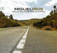 RIOS, MIGUEL - SOLO O EN COMPAÑIA DE OTROS (Compact Disc)