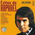 RAPHAEL - EXITOS DE RAPHAEL (Compact Disc)