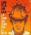 LOS PLANETAS - NUEVA NORMALIDAD / NEGACIONISTA (Disco Vinilo  7')