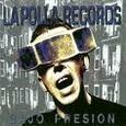 POLLA RECORDS - BAJO PRESION (Compact Disc)