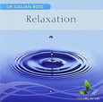 ROSS, GILLIAN DR. - RELAXATION (Compact Disc)