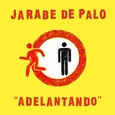 JARABE DE PALO - ADELANTADO -HQ- (Disco Vinilo LP)