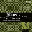 DEBUSSY, CLAUDE - NOCTURNES JEUX PRELUDE A L'APRES MIDI UN FAUNE (Compact Disc)
